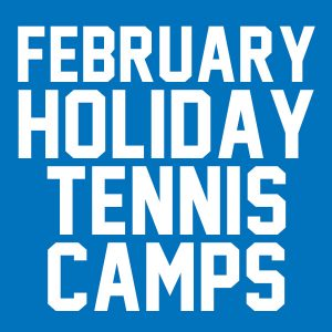 February holiday tennis camps