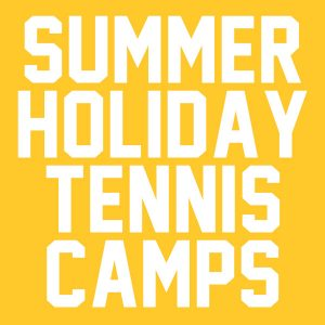 Summer Holiday Tennis Camps